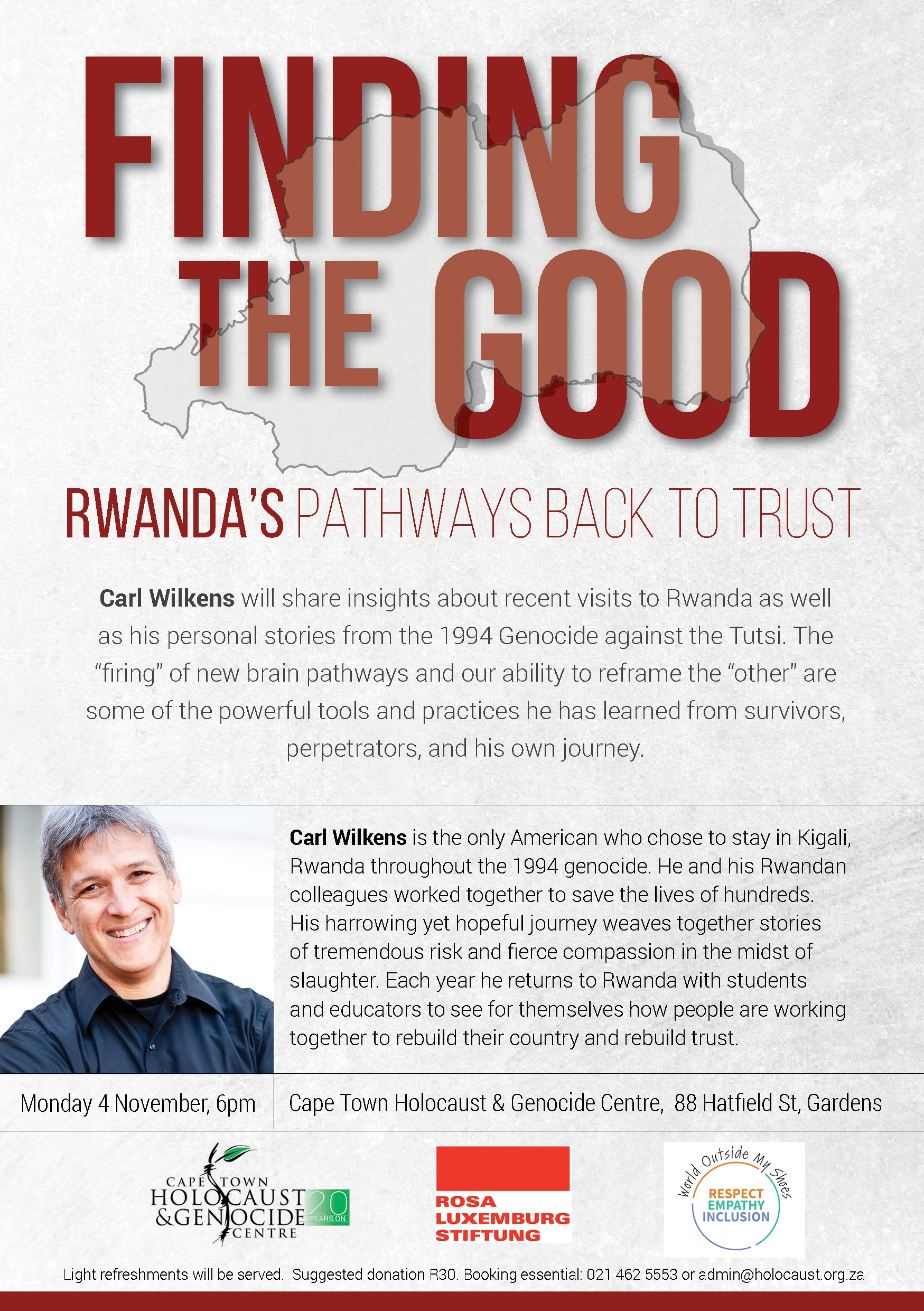 Finding the Good-Rwanda's Pathways Back to Trust by Carl-Wilkens CTHGC